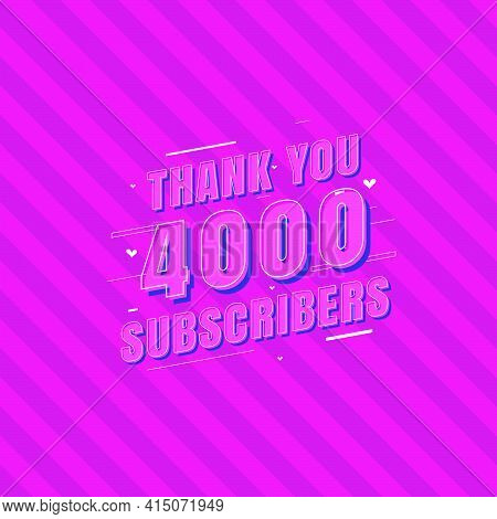 Thank You 4000 Subscribers Celebration, Greeting Card For 4k Social Subscribers.