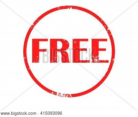 Free Stamp Red Rubber Stamp On White Background. Free Stamp Sign. Free Sign.