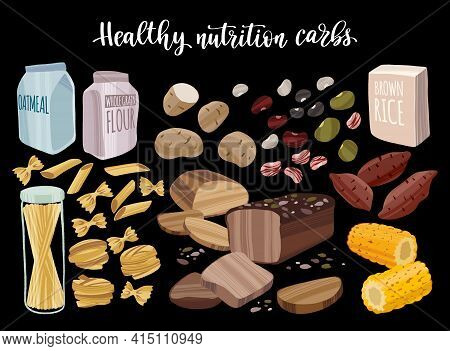 Healthy Complex Carbohydrates Products. Diet Food Concept. Different Cereals And Beans, Pasta, Potat