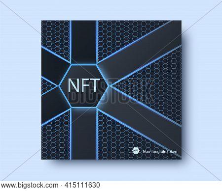 Nft Non-fungible Token Concept On Polygonal Abstract Background. Vector Dark Banner With Hexagon Sha