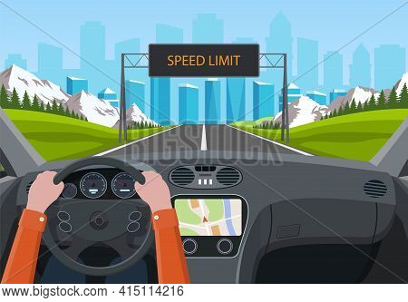 Drive Safely Concept. The Driver S Hands On The Steering Wheel. Billboard Informating About Speed Li