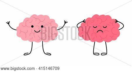 Brain Happy Healthy And Sad Sick Characters. Check Health Brain Mental Organ. Headache, Tired, Pain,