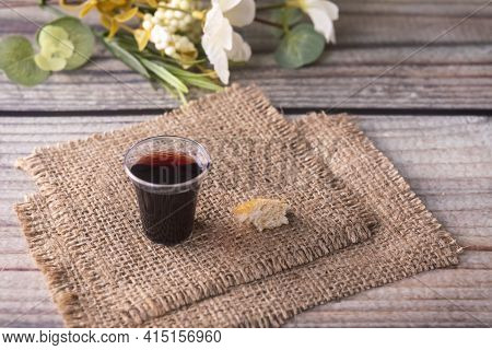 Taking Communion Concept - The Wine And The Bread Symbols Of Jesus Christ Blood And Body. Easter Pas
