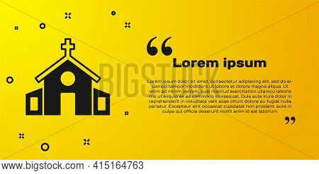 Black Church Building Icon Isolated On Yellow Background. Christian Church. Religion Of Church. Vect