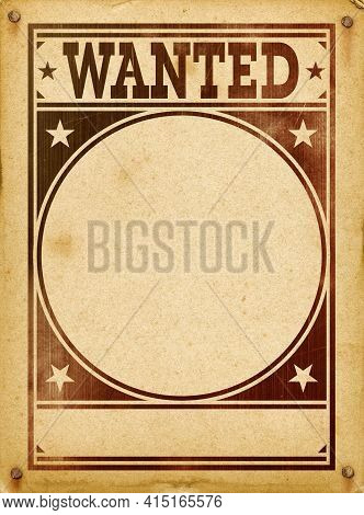 Empty Wanted Poster. Vintage Design On Old Parchment