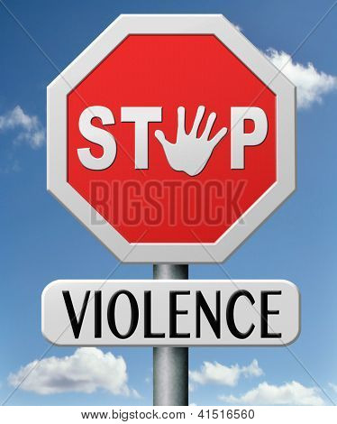 no violence stop domestic aggression and  war bring peace no more fighting prevention