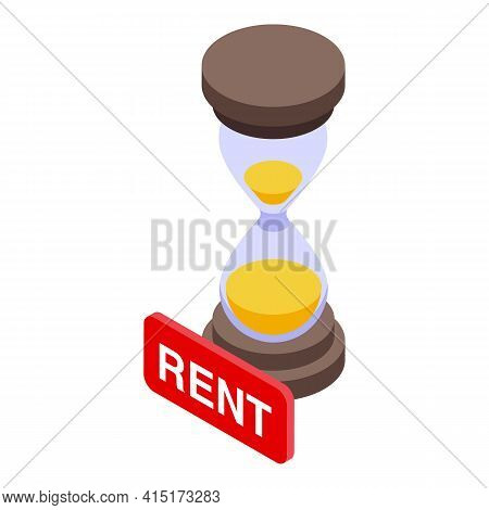 Hourglass Rent Icon. Isometric Of Hourglass Rent Vector Icon For Web Design Isolated On White Backgr