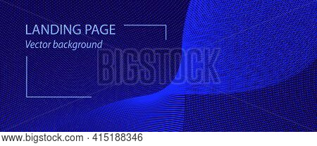 Abstract Landing Page Template With Blue Waveform. Pattern Of Points, Particles. Dark Blue Backgroun