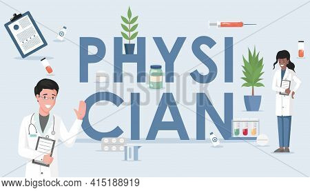 Physician Word Vector Flat Banner Concept. Happy Doctor And Nurse In White Medical Robes Standing An