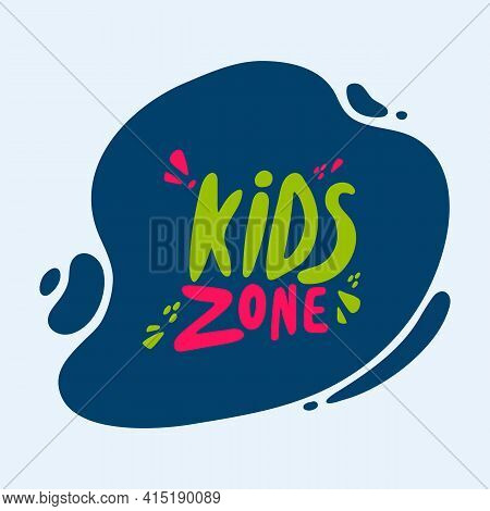 Vector Illustration Of The Game Zone. Logo In Colored Letters In Doodle Style. For A Poster Or Banne