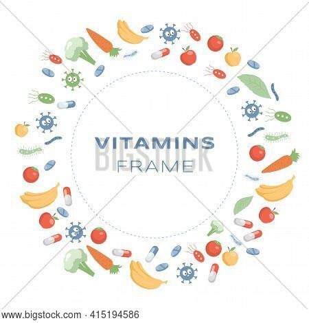 Vitamins Round Frame Vector Flat Cartoon Illustration. Supplements And Minerals For Health And Activ