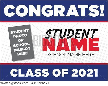 Yard Sign Template For The Senior Class Of 2021 | Customizable Layout With Space To Add A Photo Or S
