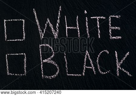 Chalk Writing On Rough Board Or Asphalt White Black With Checkmark Option. The Concept Of Choosing B