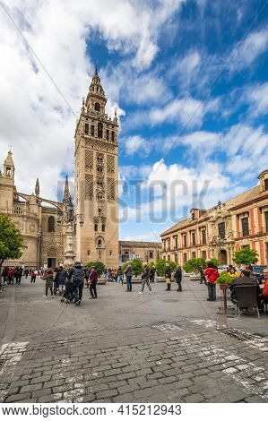 Seville, Spain - 06 April, 2019: View Of The Cathedral Of Seville With The Giralda In Seville, A Big