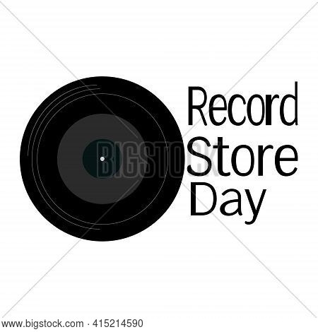 Record Store Day, Music Record For Poster Or Postcard Vector Illustration