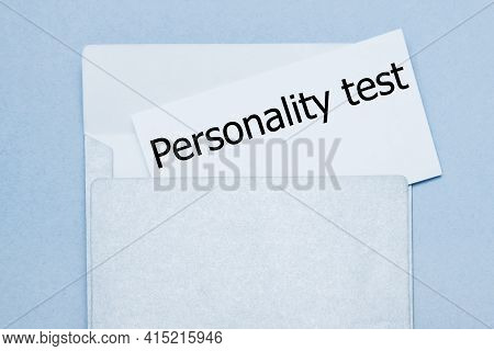 Text Personality Test On White Paper At Envelope. Business Concept