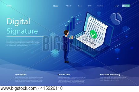 Digital Signature, Businessman Sign On Smartphone. Smart Contract Concept. Isometric Electronic Sign