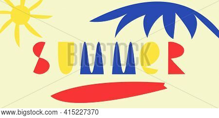 Summer Beach. Vector Colorful Illustration In Unusual Modern Style. Inscription Summer In Nontrivial