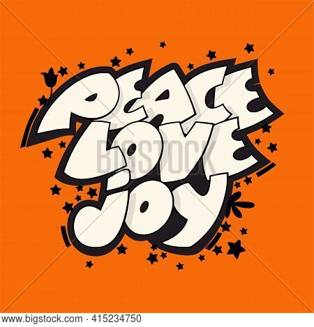 Joy Love Peace Hand Drawn Lettering. Cartoon Style Vector Illustration.
