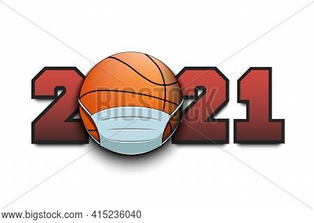 2021 With Basketball Ball In Mask