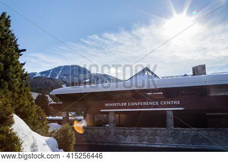 Whistler, Bc, Canada - Feb 28, 2021: Whistler Village Conference Center.