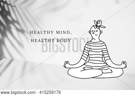 Meditating woman cartoon with positive quote healthy mind healthy body