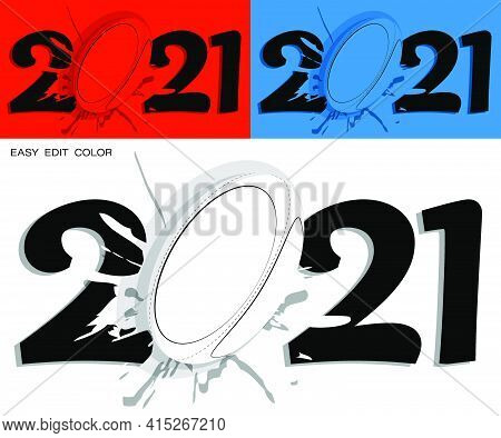 2021 In Bright Rugby Style With Sport Rugby Ball And Bright Blot. Sports Design Element. Active Life