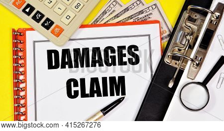 Damages Claim. Text Label In The Working Document. The Claim And The Method Of Solving The Problem.
