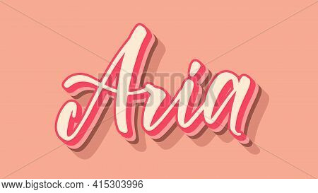 Name Aria In Strawberry Chocolate Themed Colors