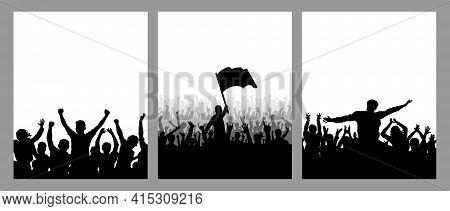 Set Of Vertical Posters. Silhouettes Of Cheerful Crowd People, Leader With Flag, Fans. Vector Illust