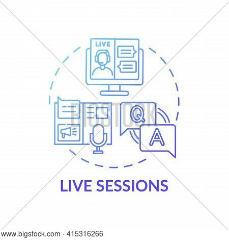 Live Sessions Concept Icon. Virtual Event Content Idea Thin Line Illustration. Interaction With Virt