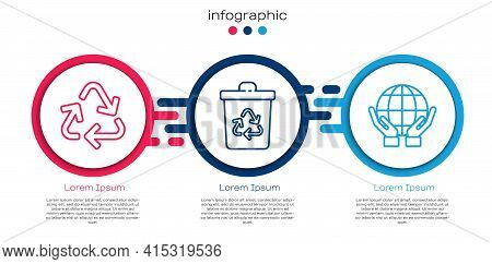Set Line Recycle Symbol, Recycle Bin With Recycle And Hands Holding Earth Globe. Business Infographi