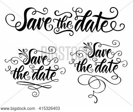Vector Calligraphy Hand Drawn Lettering Phrase Save The Date. For Wedding Event. Decorated Phrase Wi
