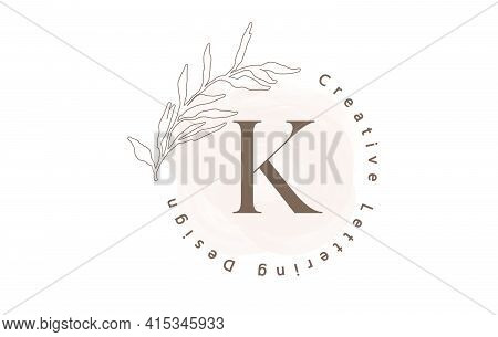 Letter K Logo With Watercolor Brush And Circle Lettering Design And Outline Leaves In Pastel Colors.