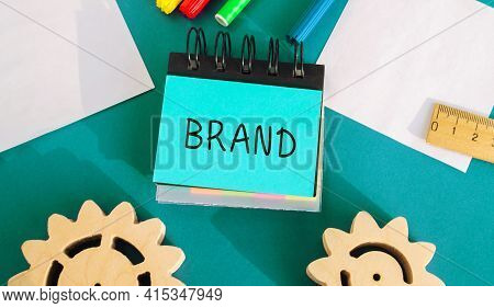 Notes With Inscription Brand. Business, Marketing, And Advertising. Name, Term, Design, Symbol That