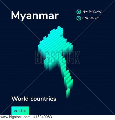 Stylized Neon Simple Digital Isometric Striped Vector Myanmar Map, With 3d Effect. Map Of Myanmar Is