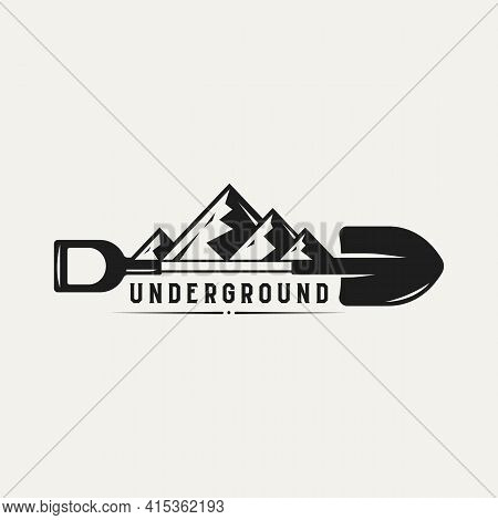 Underground With Mountain And Shovel Vintage Logo Template Vector Illustration. Classic Retro Mining