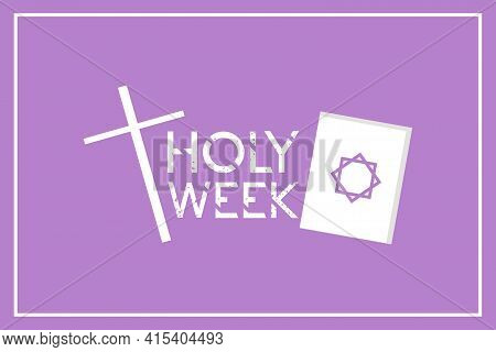 Holy Week Illustration. Holy Week Catholic Tradition. Vector Illustration For Christian Religious Oc