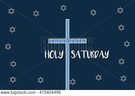 Holy Saturday With Same Text And Christian Symbol