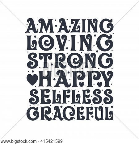 Amazing, Loving, Strong, Happy, Selfless, Graceful. Mothers Day Lettering Design.