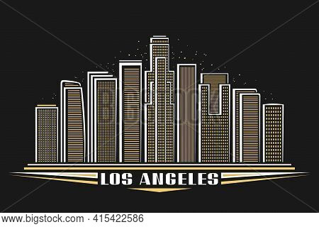 Vector Illustration Of Los Angeles, Horizontal Poster With Outline Design Illuminated American City