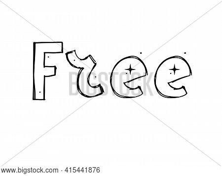 Free Hand Written Lettering. Vector Hand Draw Font