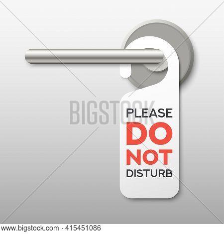 Realistic Private Door Tag. Plastic Paper Door Handle Lock Hanger. Do Not Disturb Sign. Template Des