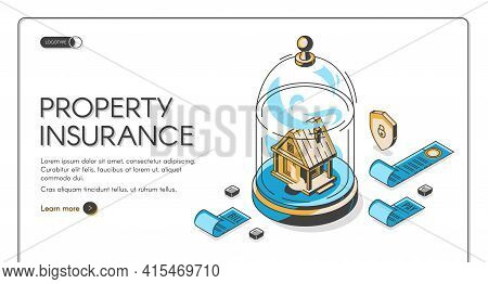Property Insurance Isometric Landing Page. Real Estate Building Stand Under Glass Dome With Pay Bill