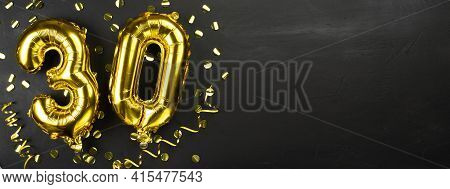 Gold Foil Balloon Number Thirty. Birthday Or Anniversary Greeting Card With The Inscription 30. Blac