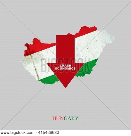 Crash Economics, Hungary. Red Down Arrow On The Map Of Hungary. Economic Decline. Downward Trends In