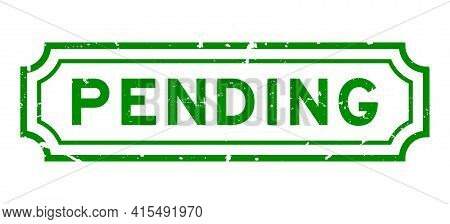 Grunge Green Pending Word Rubber Business Seal Stamp On White Background