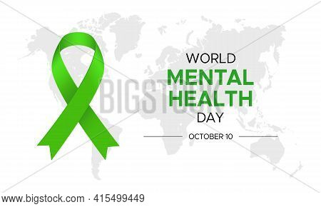 Illustration For World Mental Health Day With Green Ribbon And Map Isolated On White Background