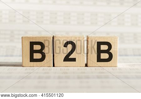 B2b Abbreviation - Business Marketing, On Wooden Cubes On A Light Background.