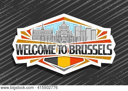 Vector Logo For Brussels, White Decorative Tag With Line Illustration Of Brussels City Scape On Day